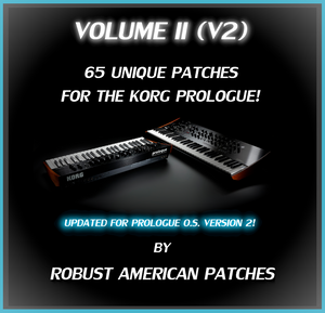 65 Patches for the Korg Prologue Synthesizer (V2) - Volume II