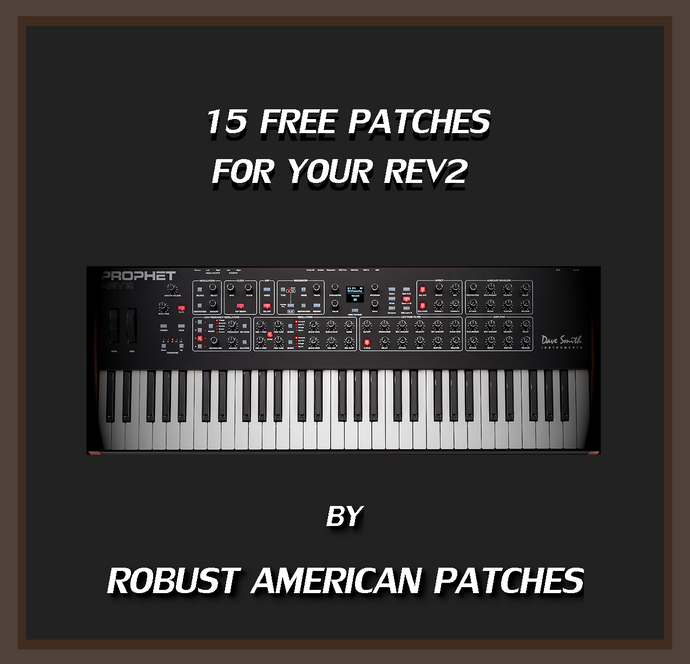 15 Free Patches for the Prophet Rev2 Synthesizer