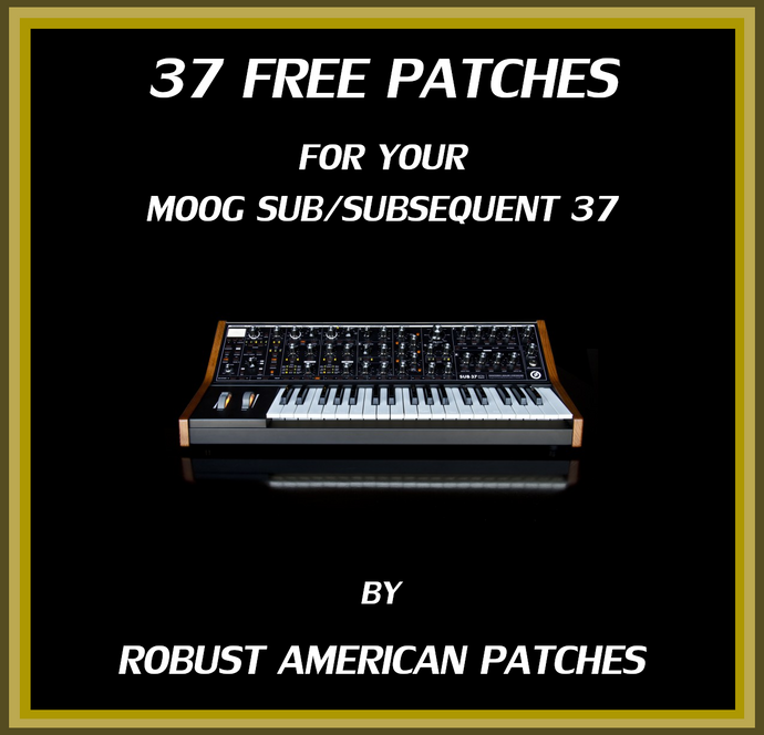 37 Free Patches for the Moog Sub/Subsequent 37
