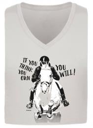 T-Shirt, If You Think You Can, You Will- Ladies V-neck