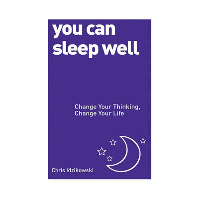 You Can Sleep Well by Chris Idzikowski