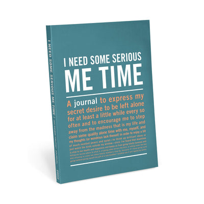 Knock Knock - I Need Some Serious Me Time Journal
