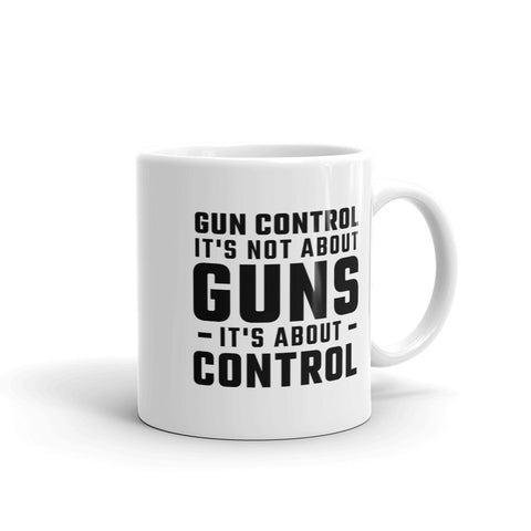 It's About Control Coffee Mug
