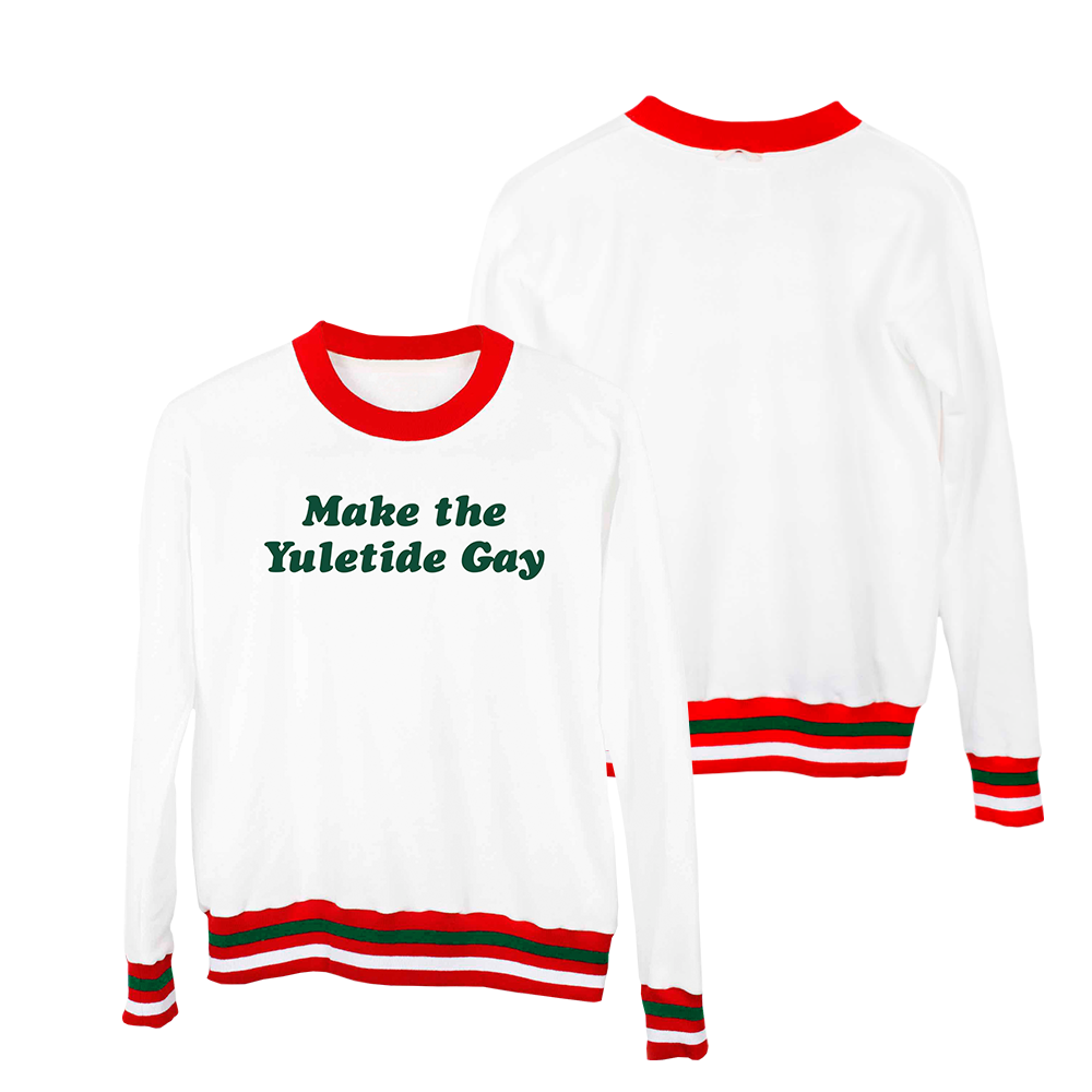 MAKE THE YULETIDE GAY SWEATSHIRT - PRE-ORDER