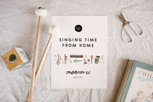 Singing Time From Home: Conference Kit Spring 2021