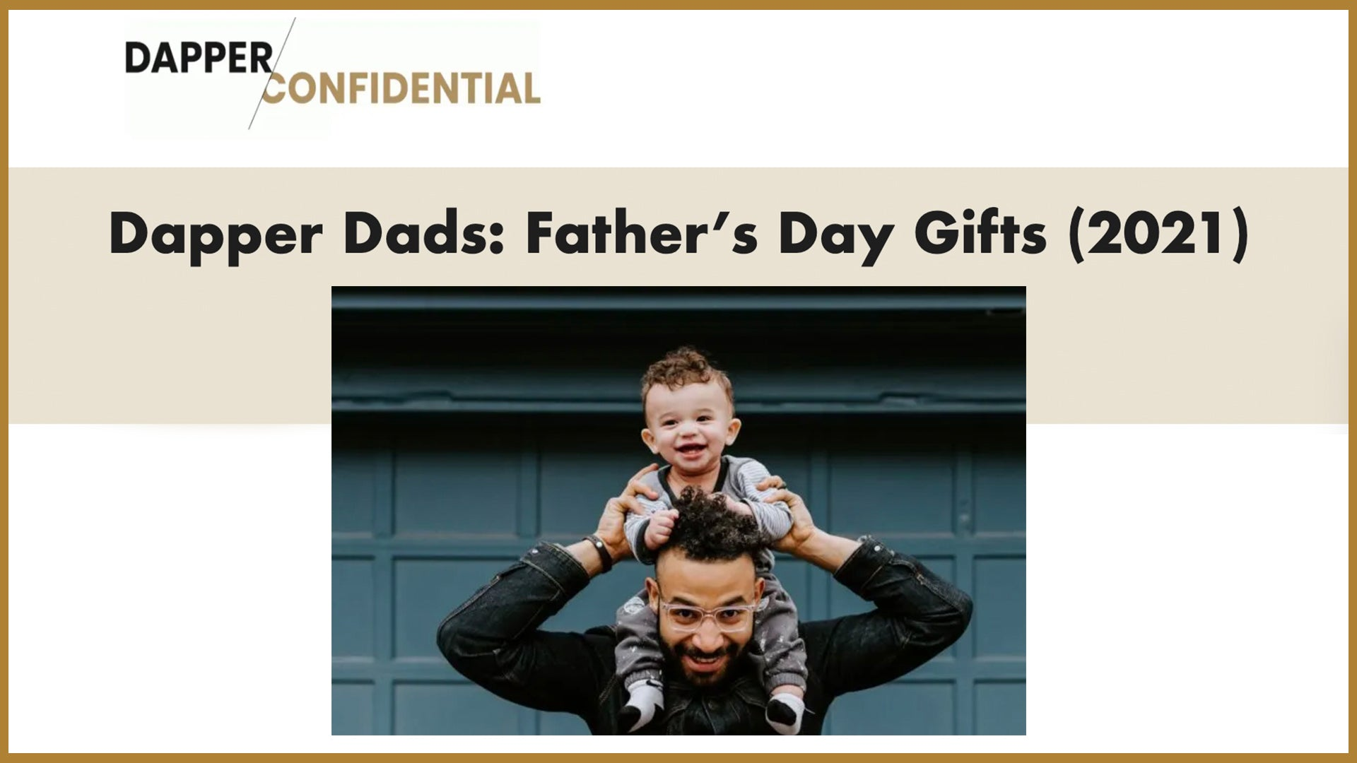 Dapper Confidential: best father's day gifts