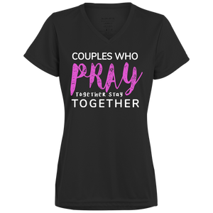 Couples Who PRAY Together Stay Together Ladies' Wicking T-Shirt