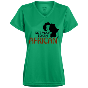 Not Your Token African Ladies' Wicking T-Shirt