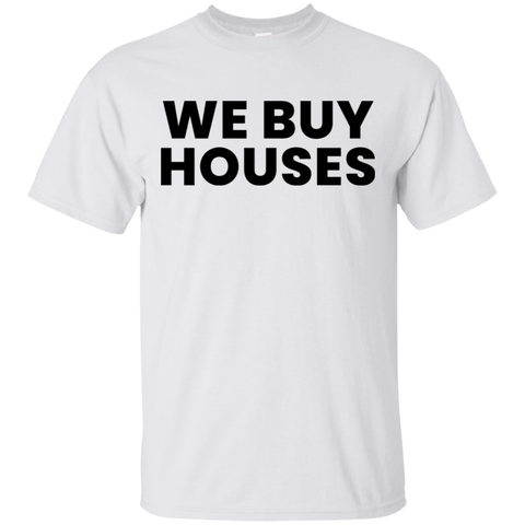 We Buy Houses Front/Back T-Shirt