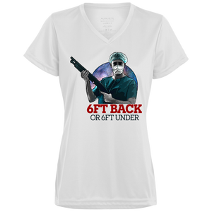 6ft Back or 6ft Under Coronavirus Ladies' Wicking T-Shirt