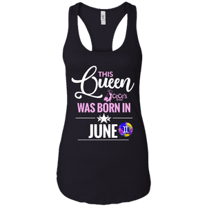 This Queen Was Born In June Ladies Ideal Racerback Tank