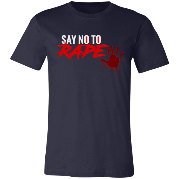 Say No To Rape Unisex Jersey Short-Sleeve T-Shirt