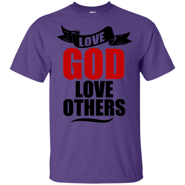 LOVE GOD, LOVE OTHERS T-Shirt