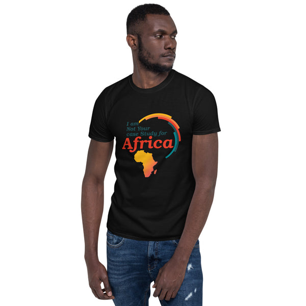 I Am Not Your Case Study For Africa Short-Sleeve Unisex T-Shirt