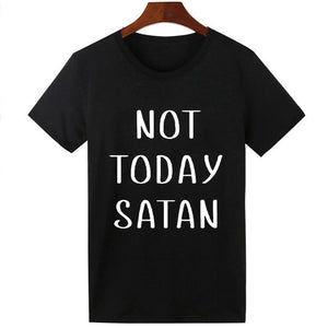 Not Today Satan T-Shirt Unisex Hipster