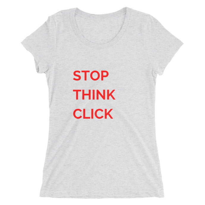 Ladies' Stop-Think-Click short sleeve t-shirt