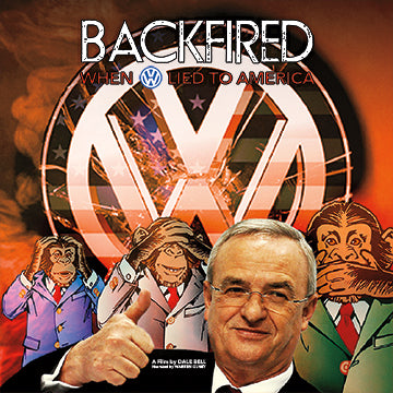 BACKFIRED: WHEN VW LIED TO AMERICA