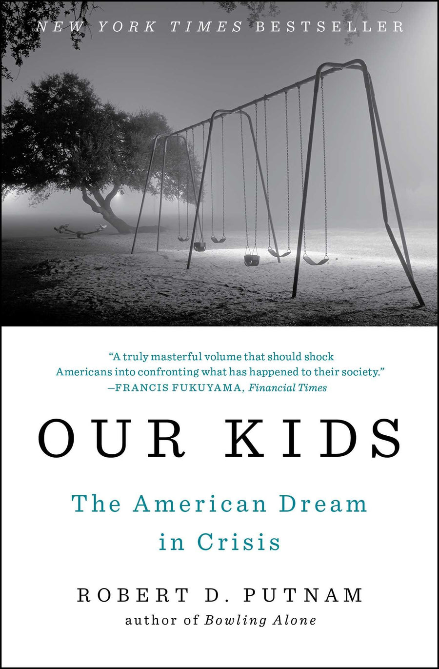 Our Kids: Narrowing the Opportunity Gap 4-Part Series Complete Set with Our Kids: The American Dream in Crisis by Dr. Robert D. Putnam (Home Use Only)