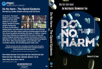 Do No Harm: The Opioid Epidemic 90 min DVD (Home Use Only)