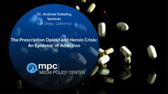 Dr. Andrew Kolodny Seminar, San Diego, CA The Prescription Opioid and Heroin Crisis (FREE Bonus Video with Purchase of Do No Harm: The Opioid Epidemic 3 Part Series)