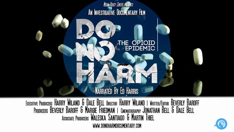 Public Performance License for Do No Harm: The Opioid Epidemic 90 min version (Feature Film)