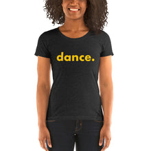 Load image into Gallery viewer, Dance. t-shirts for dancers women Black and yellow