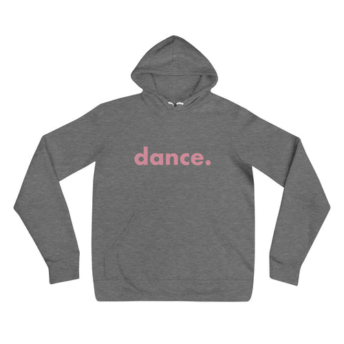 Dance. hoodie for dancers men women Grey and Pink Unisex