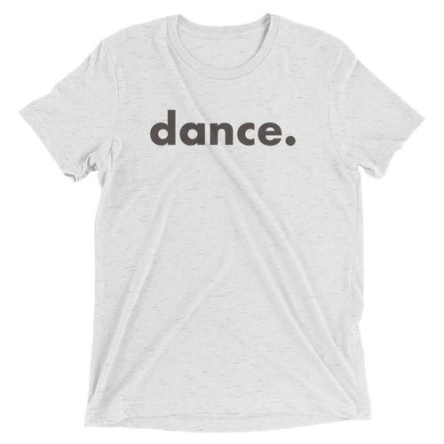 Dance. t-shirts for dancers men Grey