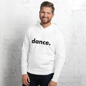 Dance. hoodie for dancers men  White and Black Unisex