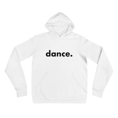 Dance. hoodie for dancers men women White and Black Unisex