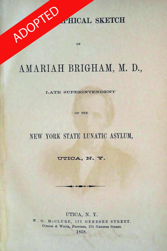 Biographical sketch of Amariah Brigham, M.D: late superintendent of the NY State Lunatic Asylum