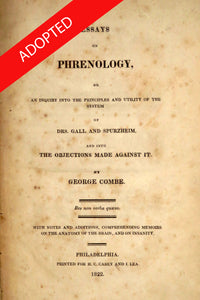Essays on phrenology, or An inquiry into the principles and utility of the system of Drs. Gall and Spurzheim, and into the objections made against it.