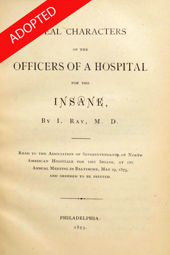 Ideal characters of the officers of a hospital for the insane