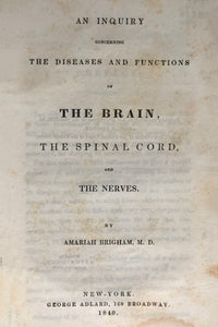 An inquiry concerning the diseases and functions of the brain the spinal cord and the nerves