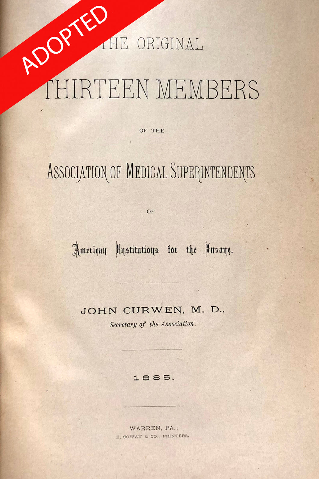 The original thirteen members of the Association of Medical Superintendents of American institutions for the insane