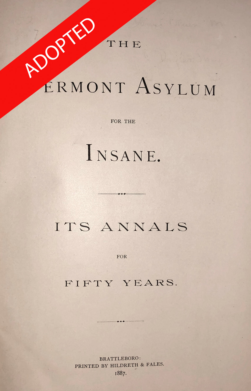 The Vermont asylum for the insane : its annals for fifty years