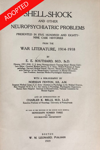Shell-shock and other neuropsychiatric problems presented in five hundred and eighty-nine case histories from the War literature, 1914-1918,
