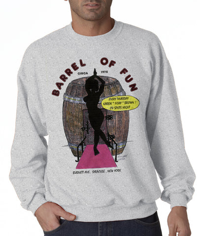 Barrel of Fun - Sweatshirt