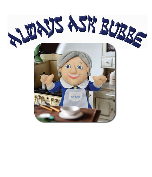 Always Ask Bubbe T-Shirt