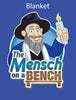 Mensch on a Bench Blanket
