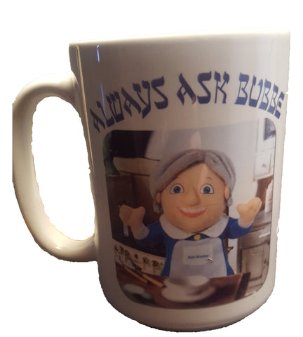 Always Ask Bubbe Mug