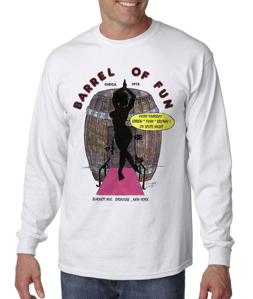 Barrel of Fun - Long Sleeve