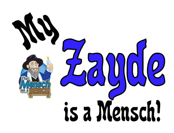 My Zayde is a Mensch T-Shirt