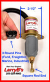 "LarryB's SA-4026-24, for 5.9 8.3L Cummins Round Pin Fuel Shutoff Solenoid 2-1/2"" 24V"