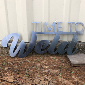 Time to Weld - Woodpost Metalworks