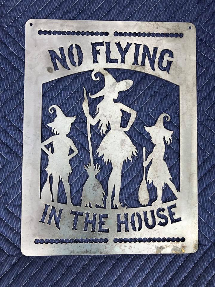 No Flying In The House Witches Halloween Sign