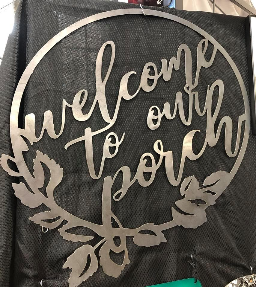 Welcome To Our Porch Circular Sign - Woodpost Metalworks