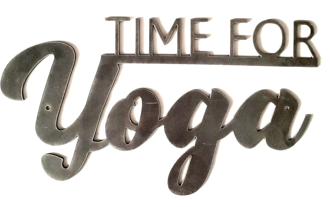 Time For Yoga - Woodpost Metalworks