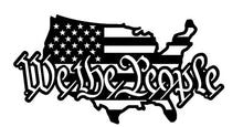 Load image into Gallery viewer, We The People United States Two Color Sign