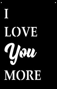 """I Love Your More"" Quote Sign"